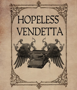 The Hopeless Vendetta