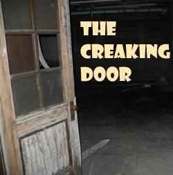 The Creaking Door & The Creaking Door: OTR Plot Summaries | Awake at Midnight