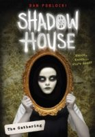 Shadow House (Book 1)
